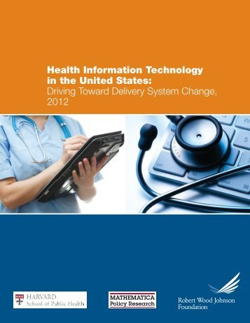 Health Information Technology in the United States: Driving Toward ...