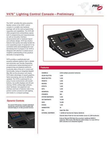 V476™ Lighting Control Console—Preliminary - PRG
