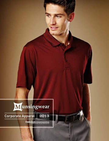 2013 Munsingwear Catalog - PEI Corporate Apparel