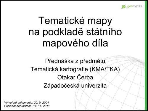 Tematicka C Mapy Na Podklada Sta Tnaho Mapova C Ho Dala