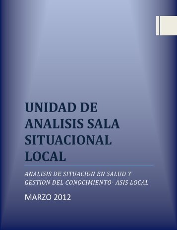 UNIDAD DE ANALISIS SALA SITUACIONAL LOCAL - Hospital Suba
