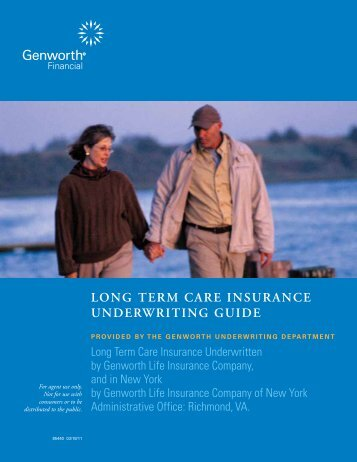 LONG TERM CARE INSURANCE UNDERWRITING GUIDE