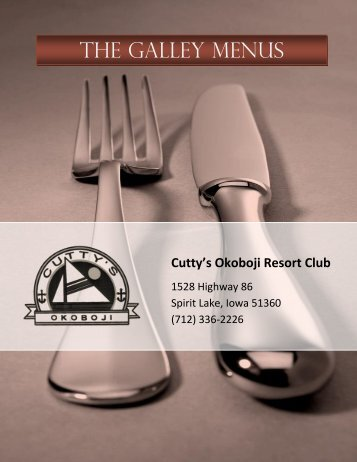 THE GALLEY MENUS - Cutty's Okoboji Resort Club