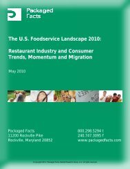 The U.S. Foodservice Landscape 2010 ... - Packaged Facts