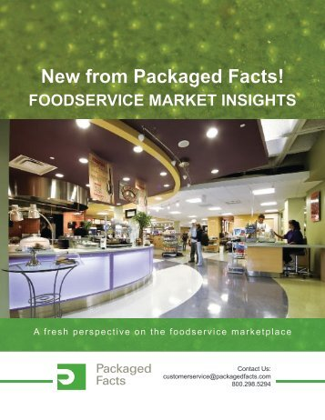 FOODSERVICE MARKET INSIGHTS - Packaged Facts