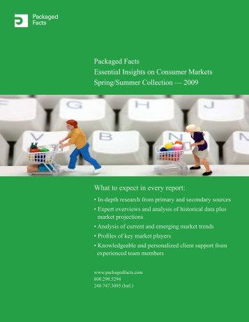 Packaged Facts Essential Insights on Consumer Markets Spring ...