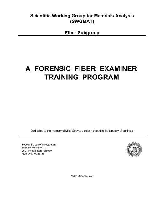 Forensic Fiber Examiner Training Program Fbi