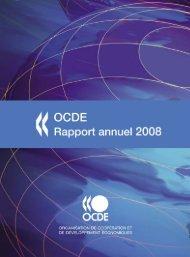 Rapport annuel de l'OCDE 2008 - Organisation for Economic Co ...