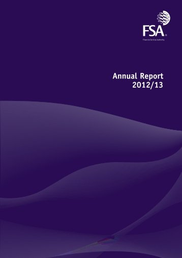 FSA Annual Report 2012/13 - Financial Conduct Authority