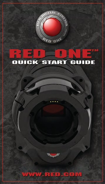 RED ONE™ QUICK START GUIDE