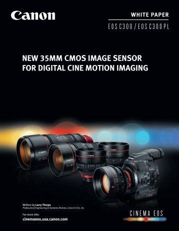 EOS C300 CMOS image sensor white paper, courtesy of Canon USA