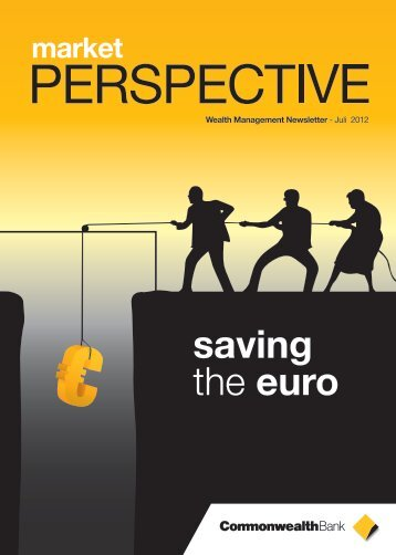 Market Perspective July 2012 - Commonwealth Bank
