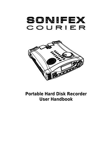 Portable Hard Disk Recorder User Handbook - Sonifex