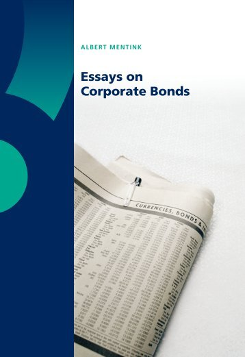 Essays on Corporate Bonds - RePub - Erasmus Universiteit Rotterdam