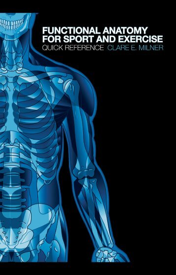 Functional Anatomy for Sport and Exercise- Quick Reference