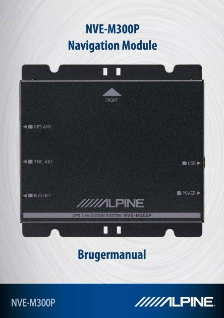 NVE-M300P Brugermanual 1 - Alpine