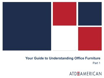 Your Guide to Understanding Office Furniture-Part 1 - ATD American