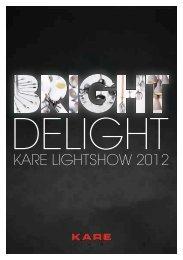 Bright Delight 2012 - Kare Design OHG