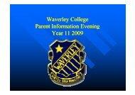 Waverley College Parent Information Evening Year 11 2009