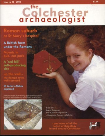The Colchester Archaeologist 2002 - Colchester Archaeological Trust