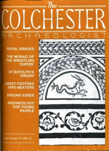 The Colchester Archaeologist 1991-2 - Colchester Archaeological ...