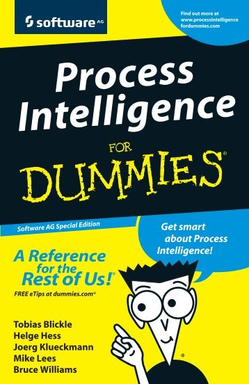 Process Intelligence For Dummies, Software AG ... - Bestuurszaken