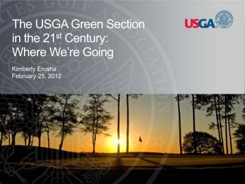 The USGA in the 21st Century – Where We Are Going