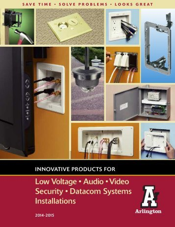 Low Voltage • Audio • Video Security • Datacom Systems ... - CE Pro