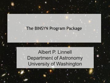 Albert P. Linnell Department of Astronomy University of Washington