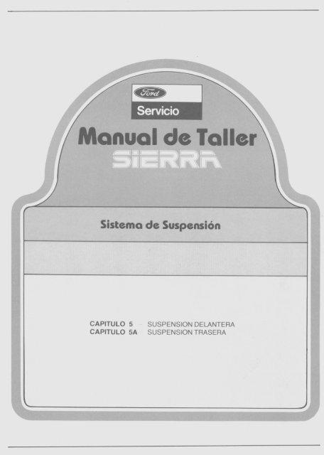 Sistema de Suspensión - Ford Sierra Net