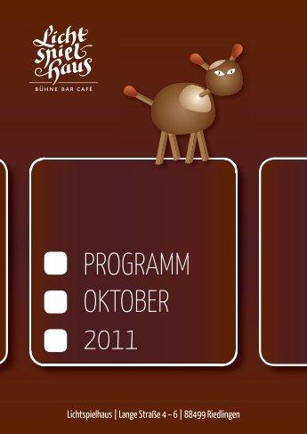 PROGRAMM OKTOBER 2011 - Lichtspielhaus Riedlingen
