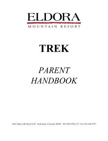 Dear Trek Parents: Welcome to Eldora's Trek Program. This