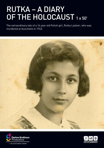 RUTKA – A DIARY OF THE HOLOCAUST 1 x 50 - IMG Programming ...