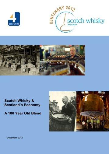 Scotch Whisky & Scotland's Economy A 100 Year Old Blend