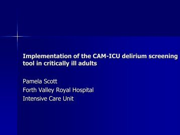 Implementation of the CAM-ICU delirium screening tool in critically ill ...