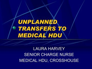 UNPLANNED TRANSFERS TO MEDICAL HDU - sicsag
