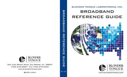 BroadBand reference Guide - Blonder Tongue Laboratories Inc.