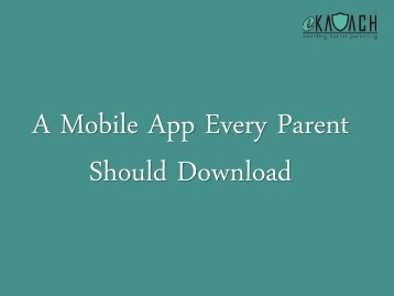 A Mobile App Every Parent Should Download