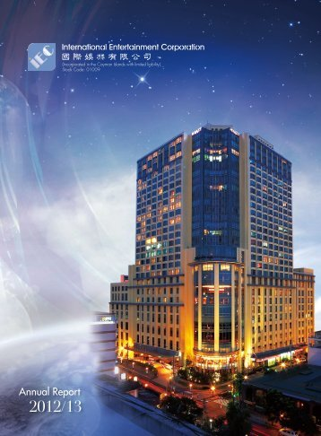Annual Report 2012/13 - International Entertainment Corporation