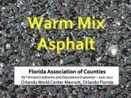 Warm Mix Asphalt - FACERS