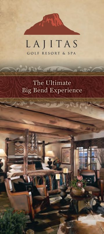 The Ultimate Big Bend Experience - Lajitas Golf Resort and Spa