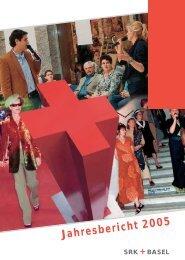 SRK Basel Jahresbericht 2005 - Schweizerisches Rotes Kreuz ...