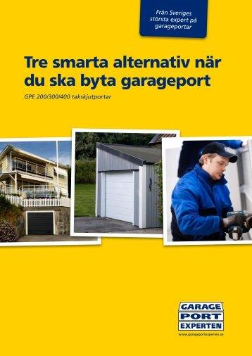 Tre smarta alternativ när du ska byta garageport - Garageportexperten