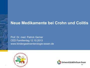 Neue Therapien M. Crohn Colitis ulcerosa - CED Familientag 2013