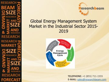 Global Energy Management System Market in the Industrial Sector Analysis, Growth, Demand, Size, Forecast 2015-2019
