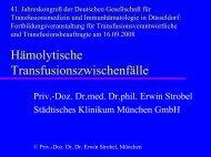 Hämolytische Transfusionsreaktionen - Transfusionspraxis
