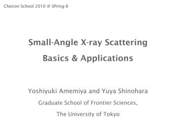Small-Angle X-ray Scattering Basics & Applications