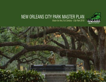 Vision for the 21st Century - New Orleans City Park
