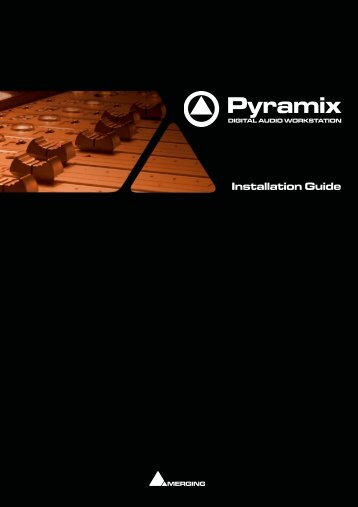 Pyramix 7.0 Installation Guide - Merging Technologies