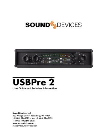 Sound devices usbpre 2 user guide and technical information.